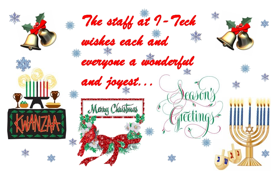 Holiday Greetings from I-Tech and Staff